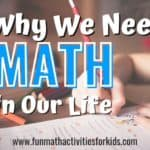 Why Do We Need Math in Life?