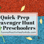 Quick Prep Scavenger hunt for preschoolers