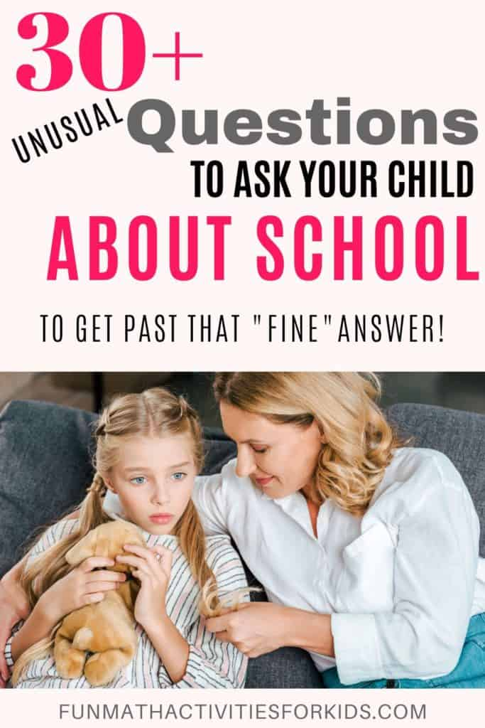 Unusual questions to ask your child about school