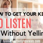 How to get kids to listen without yelling
