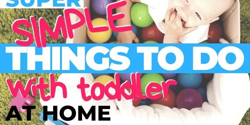 Things to do with toddler at home